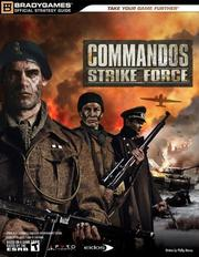 Cover of: Commandos Strike Force Official Strategy Guide by BradyGames