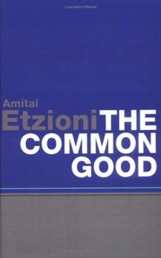 Cover of: The Common Good | Amitai Etzioni