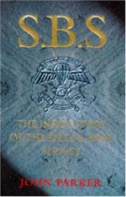 Cover of: Sbs-The Inside Story of the Special Boat Service | John Parker