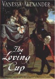 Cover of: The loving cup by Vanessa Alexander