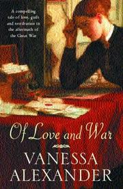 Cover of: Of love and war by Vanessa Alexander