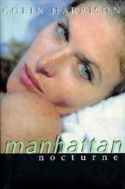 Cover of: Manhattan Nocturne | Colin HARRISON