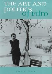 Cover of: The art and politics of film by Orr, John