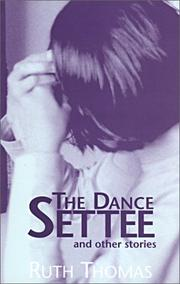 Cover of: The dance settee and other stories | Thomas, Ruth