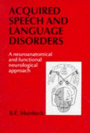 Cover of: Acquired Speech and Language Disorders | B.E. Murdoch