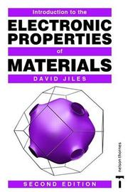 Cover of: Introduction to the electronic properties of materials | David Jiles