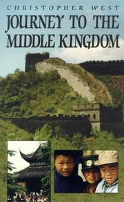Cover of: Journey to the Middle Kingdom | Christopher West