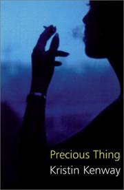 Cover of: Precious Thing by Kristin Kenway
