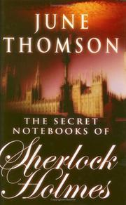 Cover of: The Secret Notebooks of Sherlock Holmes by June Thomson