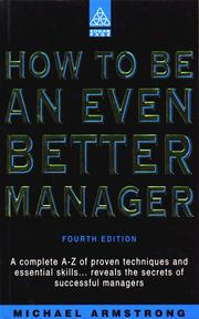 Cover of: How to Be an Even Better Manager (How to Be a Better... Series) by Michael Armstrong