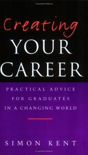 Cover of: Creating Your Career by Simon Kent