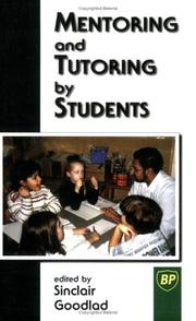 Cover of: Mentoring and Tutoring by Students by Sincla Goodlad