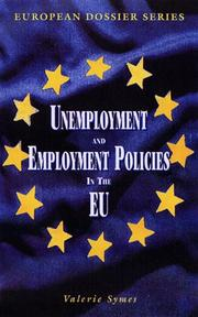 Cover of: Unemployment and employment policies in the EU by Valerie Symes