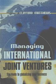 Cover of: Managing International Joint Ventures | Clifford Matthews