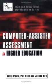 Cover of: Computer-assisted assessment in higher education | Philip Race, Joanna Bull, Sally Brown