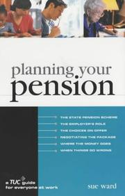 Cover of: Planning Your Pension (TUC Guide) | Sue Ward
