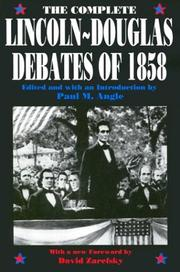 Cover of: The complete Lincoln-Douglas debates of 1858 | Abraham Lincoln