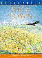 Cover of: Inca Town (Metropolis) by Fiona MacDonald
