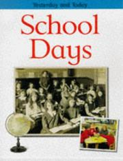 Cover of: School Days (Yesterday & Today) | Fiona MacDonald