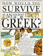 Cover of: How Would You Survive as an Ancient Greek? (How Would You Survive?) | Fiona MacDonald