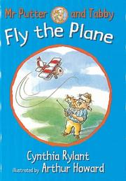 Cover of: Mr. Putter & Tabby Fly the Plane (Mr. Putter & Tabby) | Cynthia Rylant