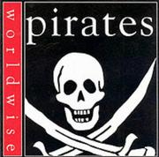 Cover of: Pirates (Worldwise) | Scott Steedman