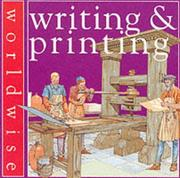 Cover of: Writing and Printing (Worldwise) by Scott Steedman
