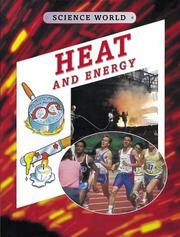 Cover of: Heat and Energy (Science World) by Kathryn Whyman