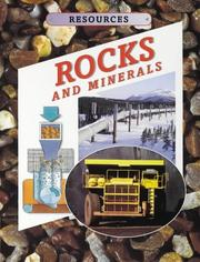 Cover of: Rocks and Minerals (Resources) by Kathryn Whyman