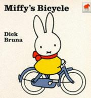 Cover of: Miffy's bicycle | Dick Bruna