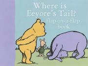 Cover of: Where Is Eeyore's Tail? | A. A. Milne