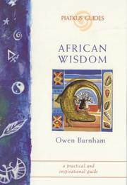 Cover of: African Wisdom (Piatkus Guides) by Owen Burnham