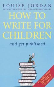 Cover of: How to Write for Children by Louise Jordan