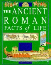 Cover of: The Ancient Romans (Facts of Life) | Fiona MacDonald