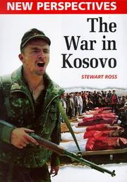 Cover of: The War in Kosovo (New Perspectives) | Ross, Stewart.