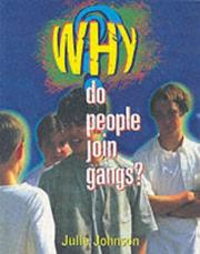 Cover of: Why Do People Join Gangs? (Why) | Julie Johnson