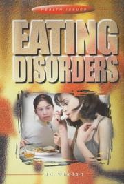 Cover of: Eating Disorders (Health Issues) | Jo Whelan