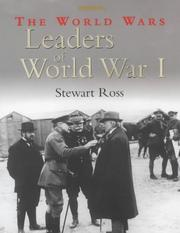 Cover of: Leaders of World War I (World Wars) | Ross, Stewart.