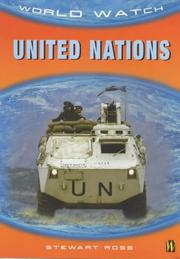 Cover of: United Nations (World Watch) | Ross, Stewart.