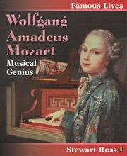 Cover of: Wolfgang Amadeus Mozart (Famous Lives) by Ross, Stewart.