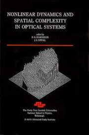 Cover of: Nonlinear dynamics and spatial complexity in optical systems by Scottish Universities' Summer School in Physics (41st 1992 Edinburgh, Scotland)