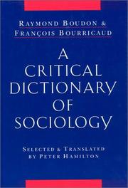 Cover of: Dictionnaire critique de la sociologie by Boudon, Raymond.