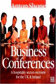 Cover of: The business of conferences | Anton Shone
