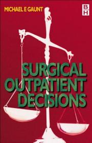 Cover of: General surgery outpatient decisions | Michael E. Gaunt
