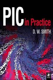 Cover of: PIC in practice by D. W. Smith