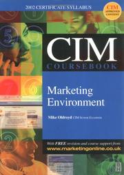 Cover of: CIM Coursebooks 2002-2003 Marketing Environment (CIM Coursebook) | Mike Oldroyd