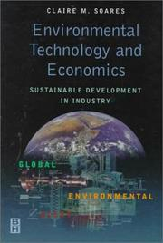 Cover of: Environmental technology and economics | Claire Soares