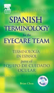 Cover of: Spanish Terminology for the Eyecare Team | Brian Chou