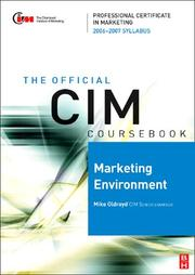Cover of: CIM Coursebook 06/07 Marketing Environment (CIM Coursebook) | Mike Oldroyd