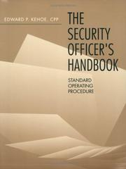 Cover of: The security officer's handbook | Edward P. Kehoe